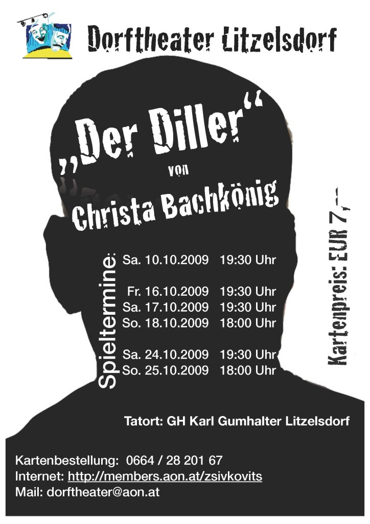Der Diller | Dorftheater Litzelsdorf